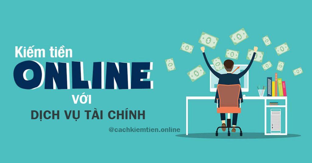 kiếm tiền online với tài chính