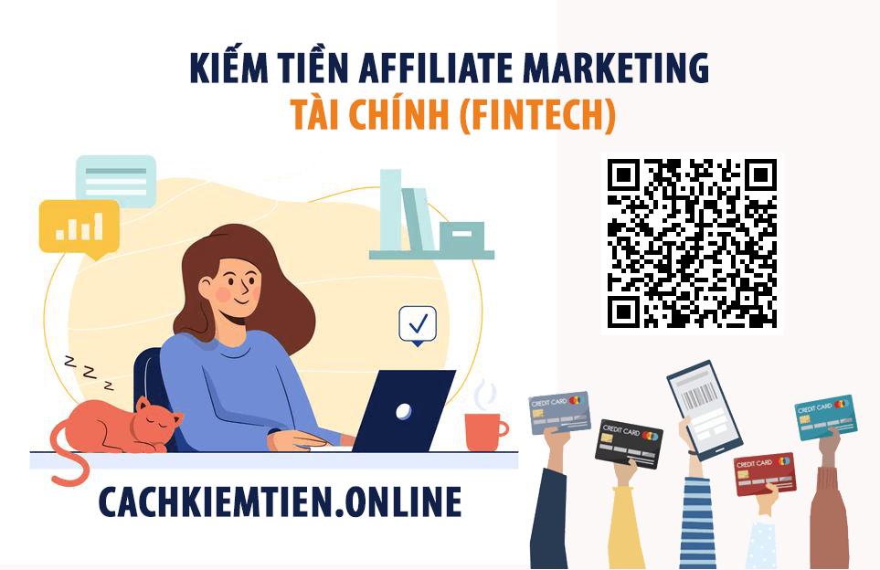 Kiếm tiền Affiliate marketing Tài chính (Fintech) năm 2021 ...